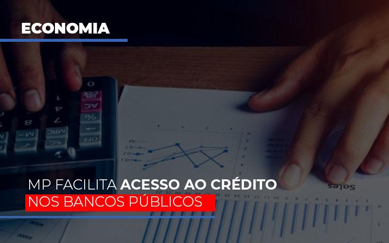 Mp Facilita Acesso Ao Criterio Nos Bancos Publicos - Gestão Azul