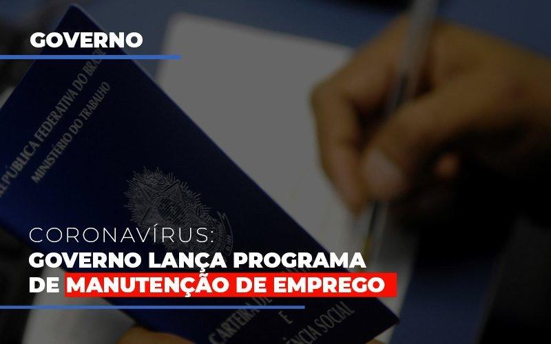 Governo Lanca Programa De Manutencao De Emprego Blog Gestão Azul Contabilidade - Gestão Azul