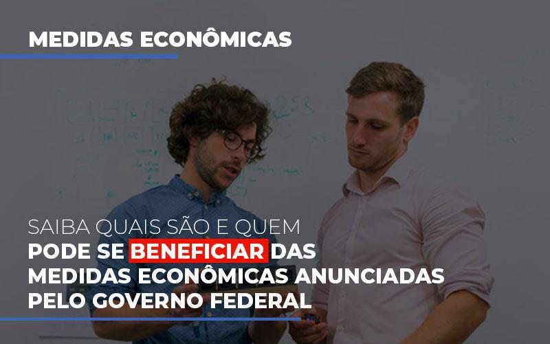 Medidas Economicas Anunciadas Pelo Governo Federal Blog Gestão Azul Contabilidade - Gestão Azul