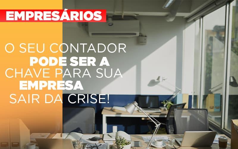 Contador E Peca Chave Na Retomada De Negocios Pos Pandemia - Gestão Azul