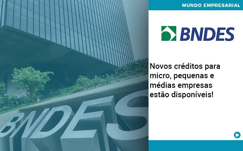 Novos Creditos Para Micro Pequenas E Medias Empresas Estao Disponiveis - Gestão Azul