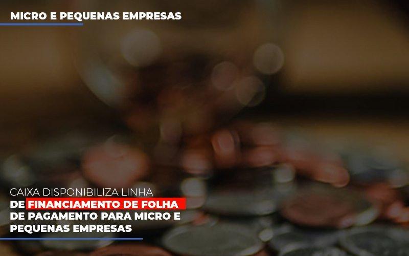 Caixa Disponibiliza Linha De Financiamento Para Folha De Pagamento Contabilidade No Itaim Paulista Sp | Abcon Contabilidade Blog Gestão Azul Contabilidade - Gestão Azul