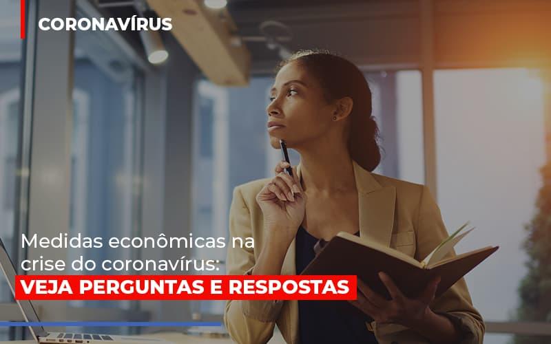 Medidas Economicas Na Crise Do Corona Virus Blog Gestão Azul Contabilidade - Gestão Azul