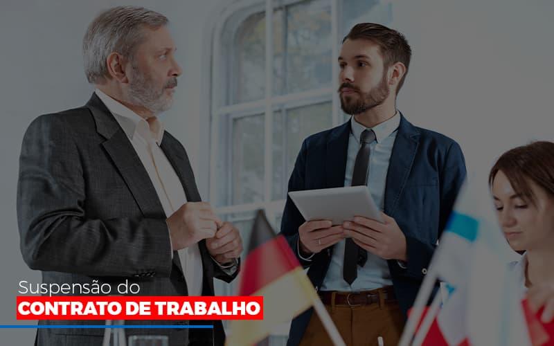 Suspensão Do Contrato De Trabalho Blog Gestão Azul Contabilidade - Gestão Azul