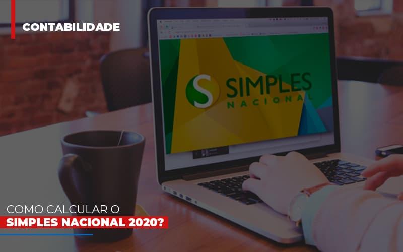 Como Calcular O Simples Nacional 2020 - Gestão Azul