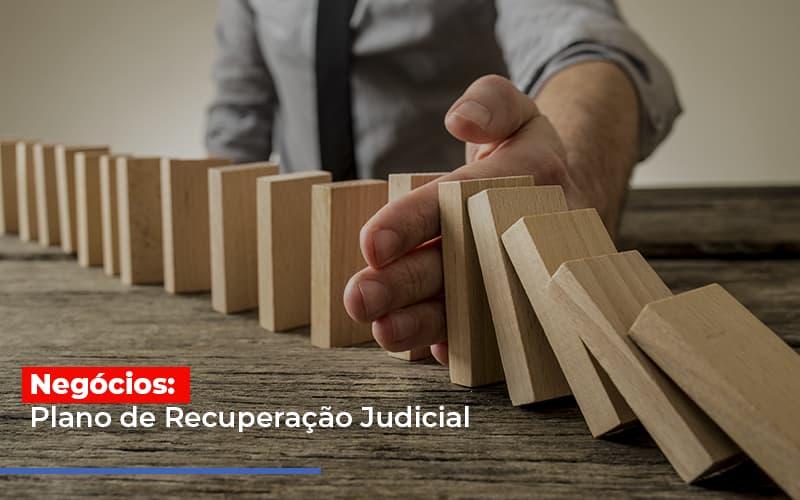 Negocios Plano De Recuperacao Judicial - Gestão Azul