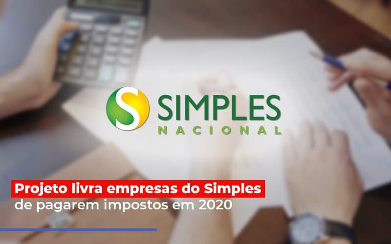Projeto Livra Empresa Do Simples De Pagarem Post Abrir Empresa Simples - Gestão Azul