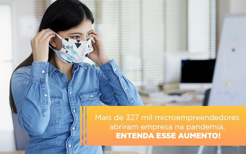 Mei Mais De 327 Mil Pessoas Aderiram Ao Regime Durante A Pandemia - Gestão Azul