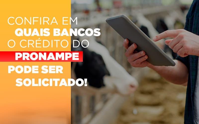 Confira Em Quais Bancos O Credito Pronampe Ja Pode Ser Solicitado - Gestão Azul