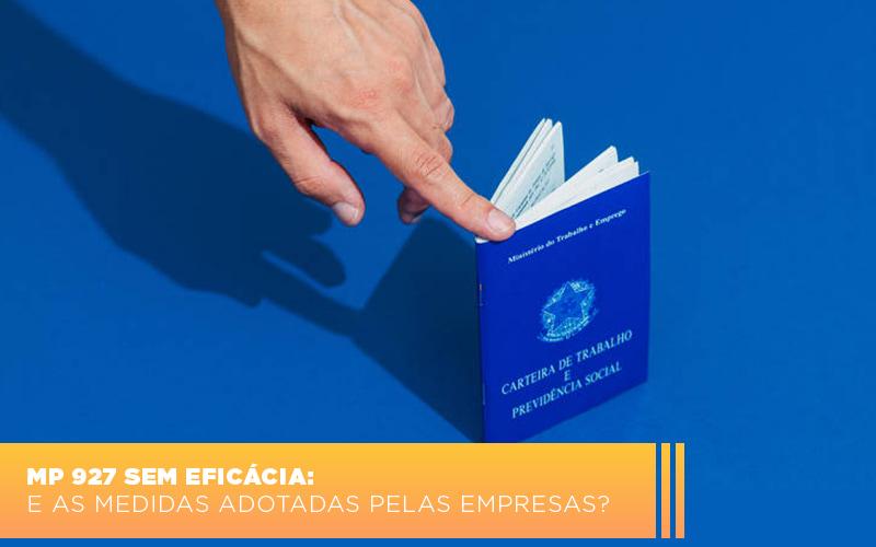 Mp 927 Sem Eficacia E As Medidas Adotadas Pelas Empresas - Gestão Azul