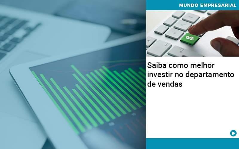 Saiba Como Melhor Investir No Departamento De Vendas - Gestão Azul