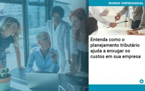 Planejamento Tributario Porque A Maioria Das Empresas Paga Impostos Excessivos Abrir Empresa Simples - Gestão Azul